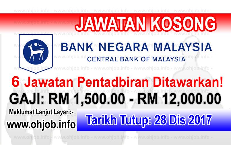 Jawatan Kerja Kosong BNM - Bank Negara Malaysia logo www.ohjob.info disember 2017