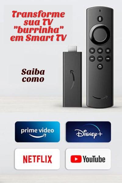 Transformar TV em Smart TV com Amazon Fire TV Stick