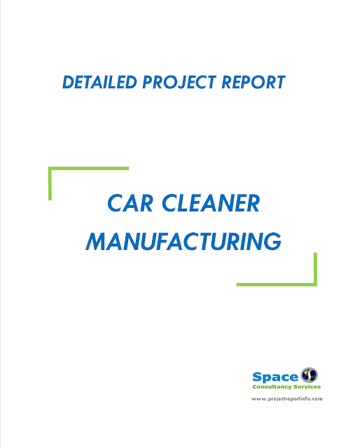 Project Report on Car Cleaner Manufacturing