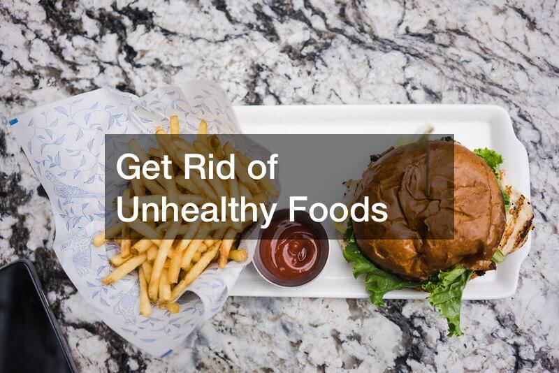 Get Rid of Unhealthy Foods
