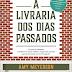 "Topseller | ""A Livraria dos Dias Passados"" de Amy Meyerson"
