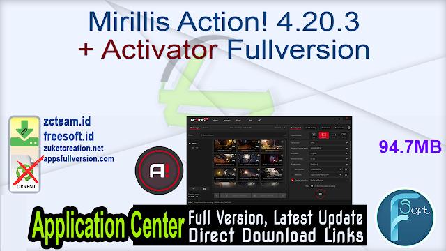 Mirillis Action! 4.20.3 + Activator Fullversion