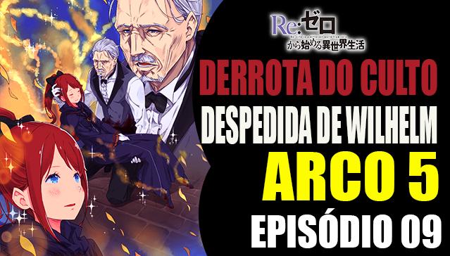 Arco 5 Re:Zero -  A Derrota do Culto das Bruxas -  Episódio 09