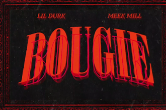 "Lil Durk ft. Meek Mill - ""Bougie""   @LilDurk"