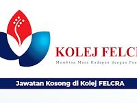 Jawatan Kosong di Kolej FELCRA