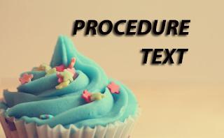 Pengertian Procedure Text, Materi Lengkap dan Contohnya dalam Bahasa Inggris
