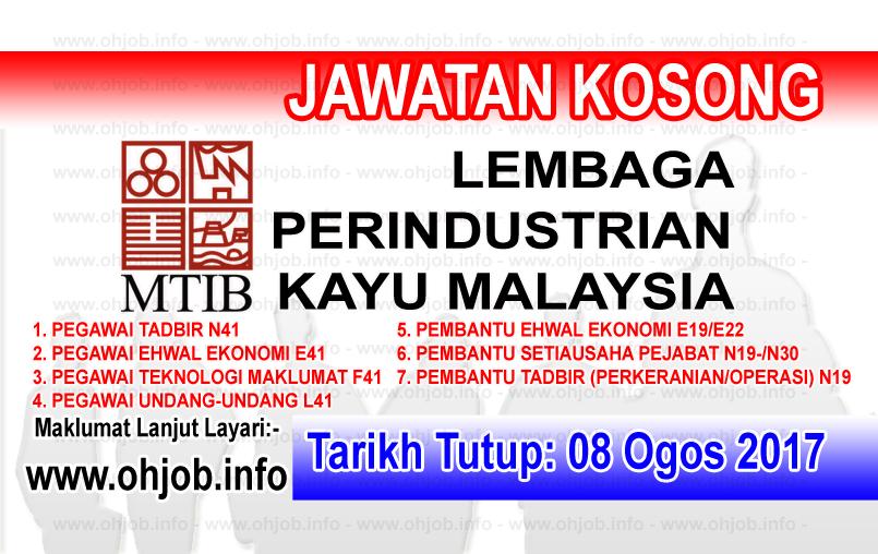 Jawatan Kerja Kosong Lembaga Perindustrian Kayu Malaysia - MTIB logo www.ohjob.info ogos 2017