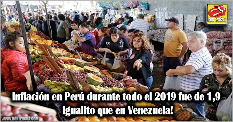 Inflación en Perú durante todo el 2019 fue de 1,9% - Igualito que en Venezuela!