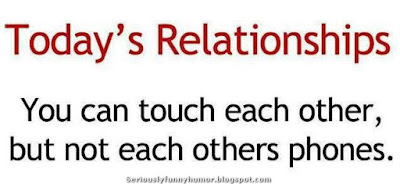 Today's relationships - you can touch each other, but not each others phones