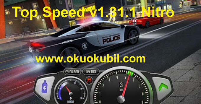 Top Speed v1.31.1 Nitro Nefes kesen Hız Drag & Fast Racing Mod Apk İndir 2020