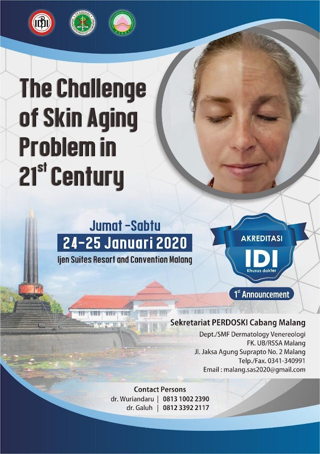 SYMPOSIUM    THE CHALLENGING OF SKIN AGING PROBLEMS IN 21st CENTURY    FRIDAY to SATURDAY 24-25 JANUARY 2020