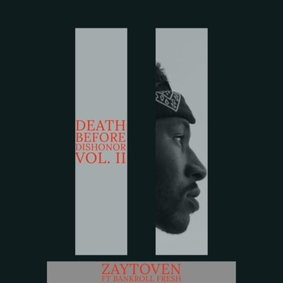 Zaytoven & Bankroll Fresh - Death Before Dishonor Vol. 2 (2020) - Album Download, Itunes Cover, Official Cover, Album CD Cover Art, Tracklist, 320KBPS, Zip album