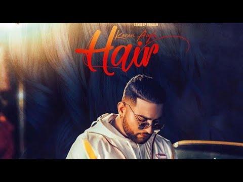 Hair Lyrics,Karan Aujla