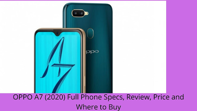 OPPO A7 (2020) Full Phone Specs, Review, Price and Where to Buy