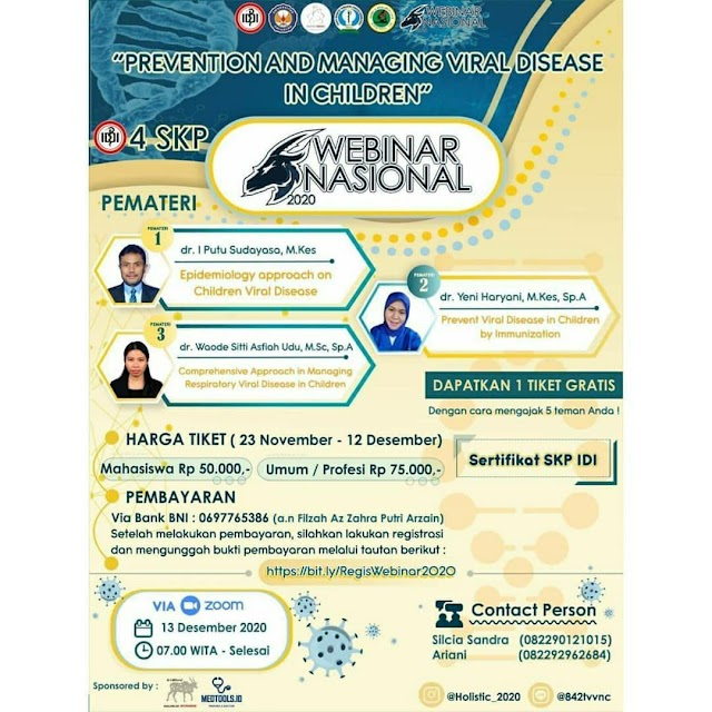 Webinar Prevention and Managing Viral Disease in Children    Minggu, 13 Desember 2020  17.00 WITA