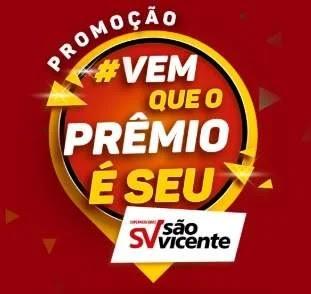 Nova Promoção São Vicente Vem Que O Prêmio É Seu - 300 Prêmios