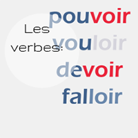 """Les verbes """"pouvoir"""", """"vouloir"""", """"devoir"""" et """"falloir"""" au présent de l'indicatif"""