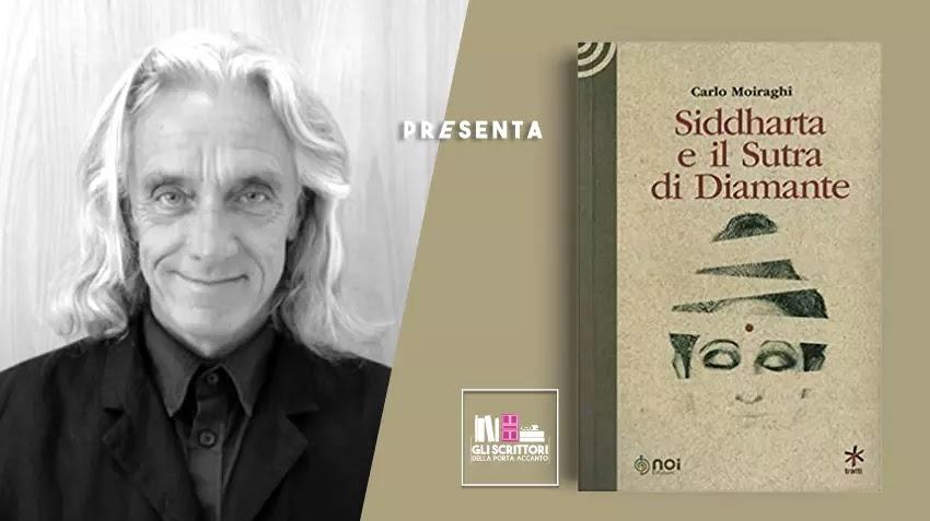 Carlo Moiraghi presenta: Siddharta e il Sutra di Diamante