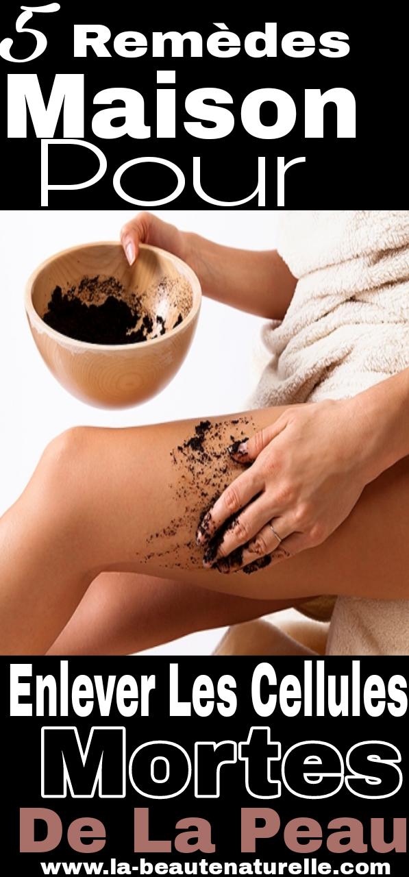 5 Remèdes maison pour enlever les cellules mortes de la peau