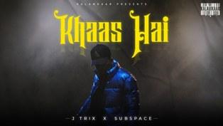 Khaas Hai Lyrics - J Trix