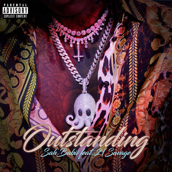 SahBabii - Outstanding (feat. 21 Savage) - Single Cover