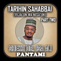 Sheikh Dr. Isah Ali Pantami -Tarihin Sahaba Part 2 Apk Download