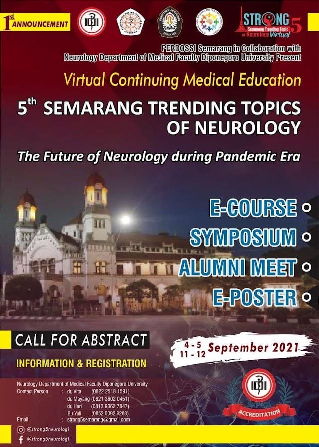 (SKP IDI)  Virtual Continuing Medical Education 5th Semarang Trending Topics of Neurology (STRONG 5) : The Future of Neurology during Pandemic Era