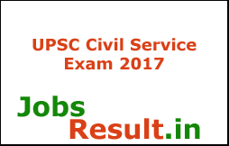 UPSC Civil Service Exam 2017