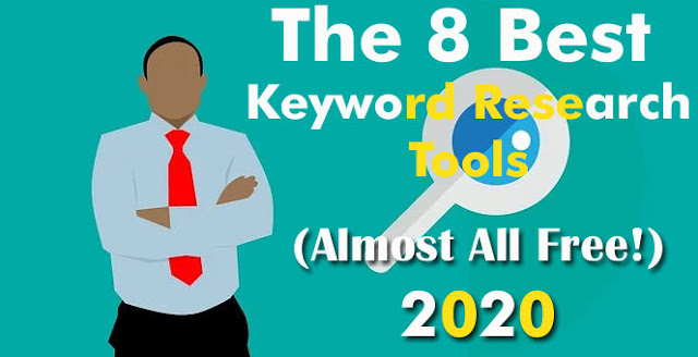 The 8 Best Keyword Research Tools (Almost All Free!)