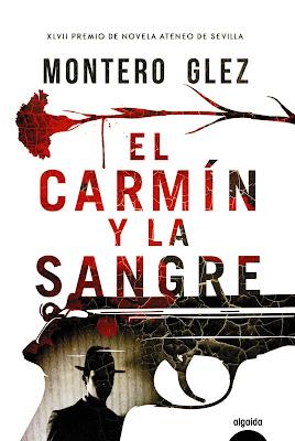 El carmín y la sangre - Montero Glez (2016)