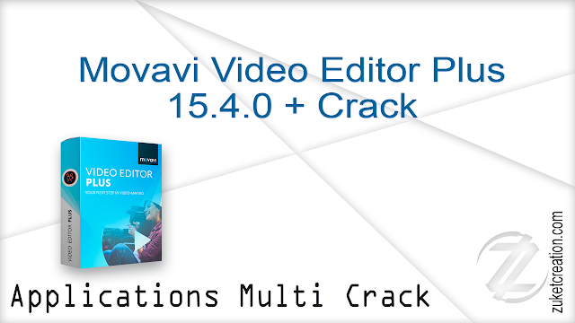 Movavi Video Editor Plus 15.4.0 + Crack   |  60 MB