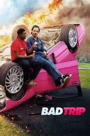 Bad Trip 2021