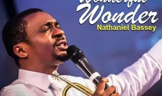 Nathaniel Bassey - Wonderful Wonder [Mp3 + Lyrics + Video]