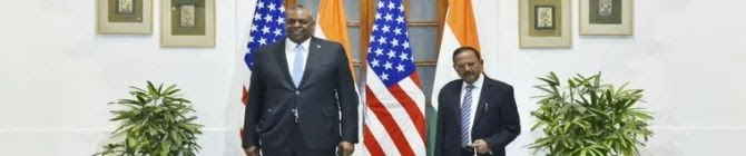 NSA Doval, US Defence Secretary Lloyd Austin Discuss Strategic Partnership In Defence & Security