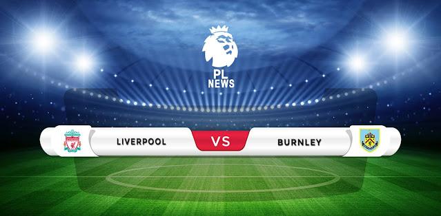 Liverpool vs Burnley Prediction & Match Preview