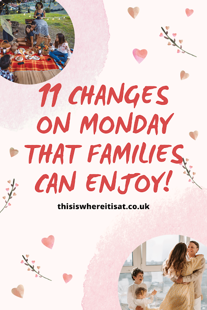 11 changes on Monday that families can enjoy!