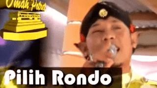 Lirik Lagu Pilih Rondo - Kris Dewarengku