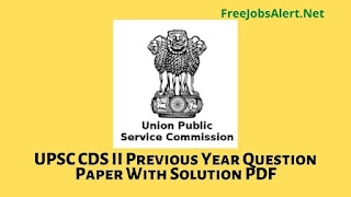 UPSC CDS II PREVIOUS YEAR QUESTION PAPER WITH SOLUTION PDF