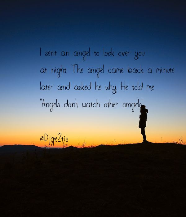 Romantic Love Quotes For You I Sent An Angel To Look Over You At