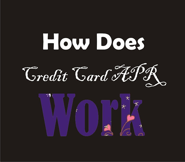 Credit Card APR - How Do They Work