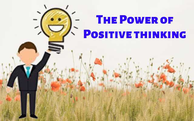 The power of positive thinking in 2020, positive thinking, power of positive thinking