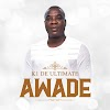 K1 De Ultimate - Awade ( mp3 Download )