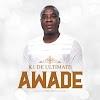 K1 De Ultimate - Awade ( mp3 Download )