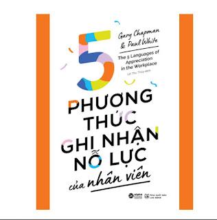 5 Phương Thức Ghi Nhận Nỗ Lực Của Nhân Viên ebook PDF-EPUB-AWZ3-PRC-MOBI