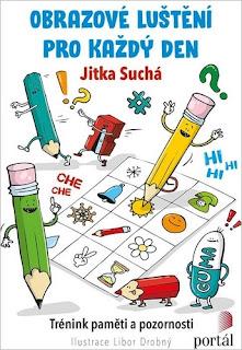 Obrazové luštění pro každý den: Trénink paměti a pozornosti (Jitka Suchá, ilustrace Libor Drobný, nakladatelství Portál)