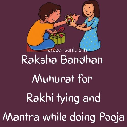rakhi shubh muhurat, raksha bandhan muhurat 2021
