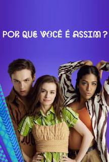 Por Que Você É Assim? 1ª Temporada Completa Torrent (2021) Dublado 5.1 WEB-DL 1080p - Download