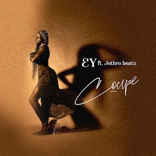 MUSIC: EY Ft Jethro Beatz - Couple