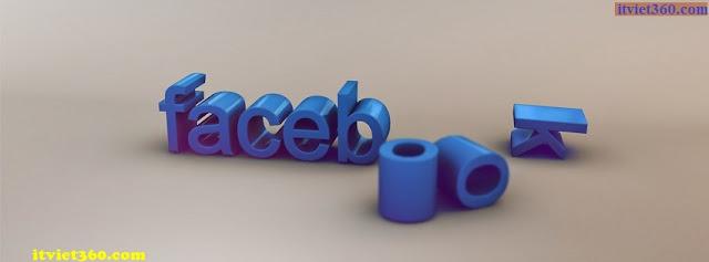 Ảnh bìa facebook 3D đẹp độc đáo - Cover FB timeline nice, Facebook