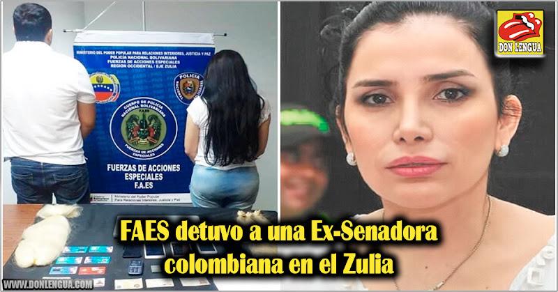 FAES detuvo a una Ex-Senadora colombiana en el Zulia